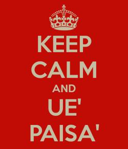 keep-calm-and-ue-paisa